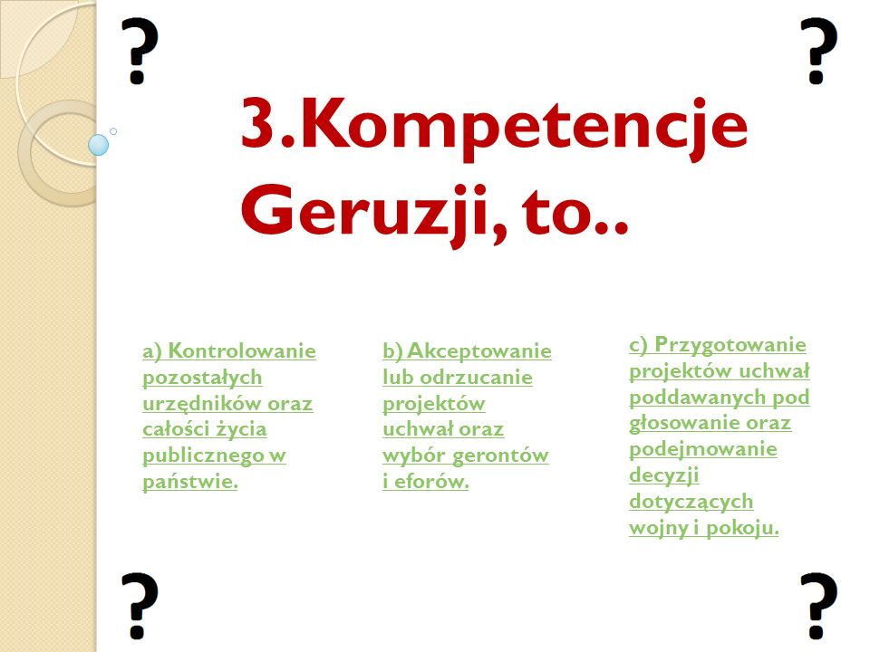3.Kompetencje Geruzji, to..