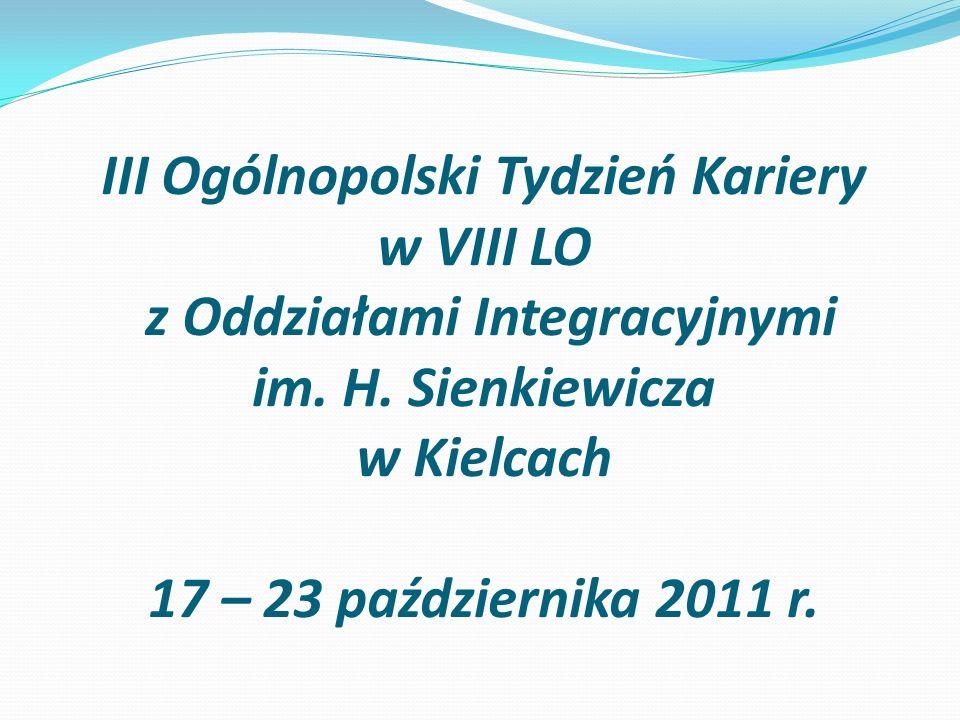 III Ogólnopolski Tydzień Kariery w VIII LO z Oddziałami Integracyjnymi im.