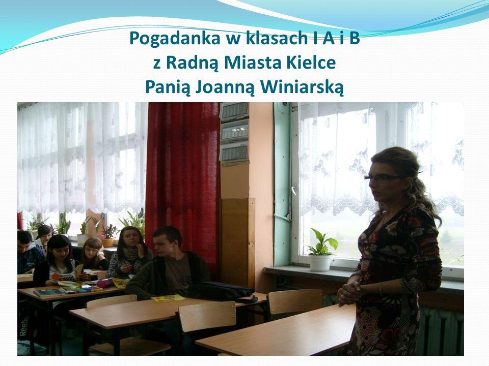 Pogadanka w klasach I A i B z Radną Miasta Kielce Panią Joanną Winiarską