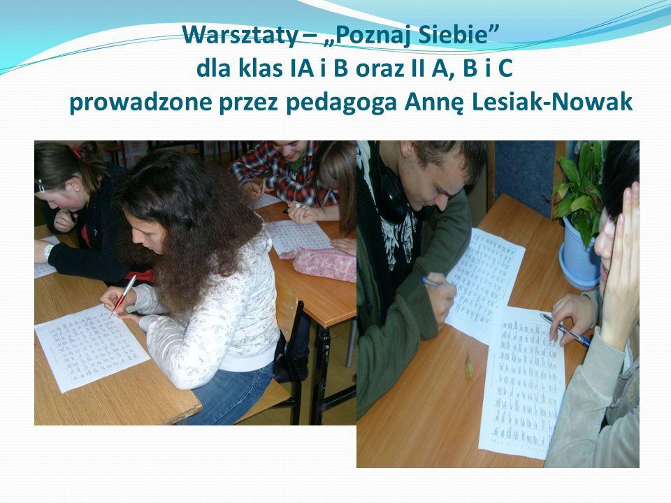 """Warsztaty – """"Poznaj Siebie dla klas IA i B oraz II A, B i C prowadzone przez pedagoga Annę Lesiak-Nowak"""