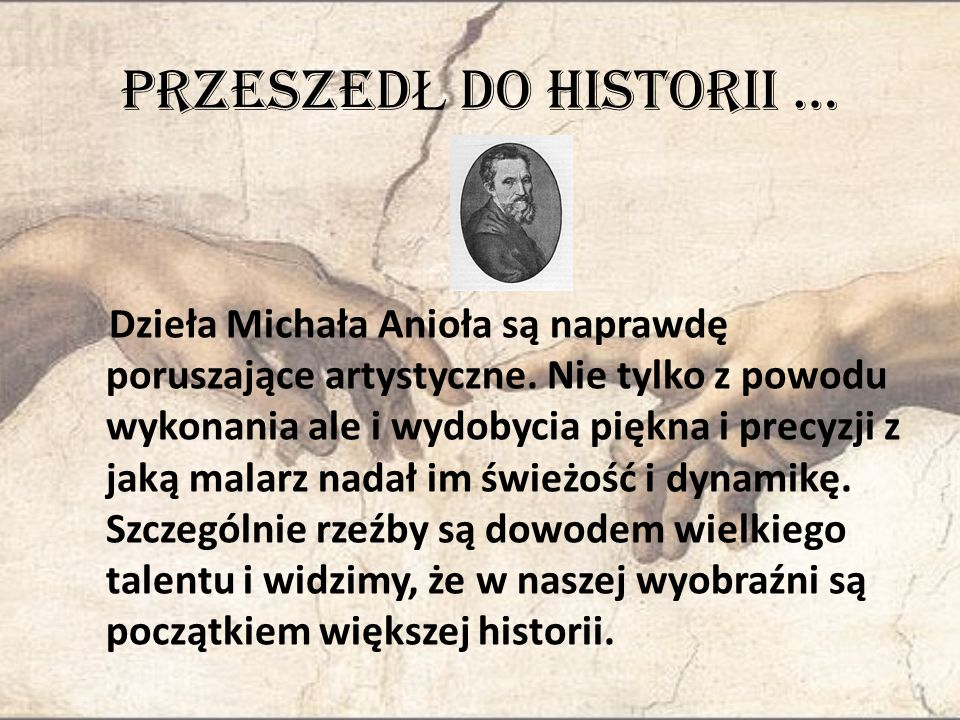 PRZESZEDŁ DO HISTORII …