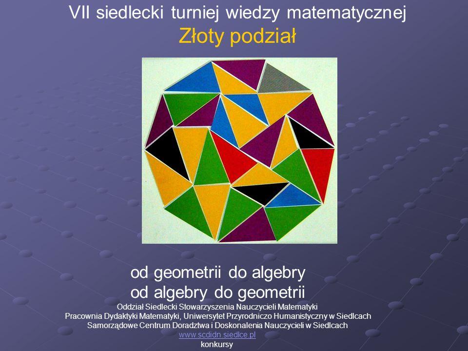 Złoty podział VII siedlecki turniej wiedzy matematycznej