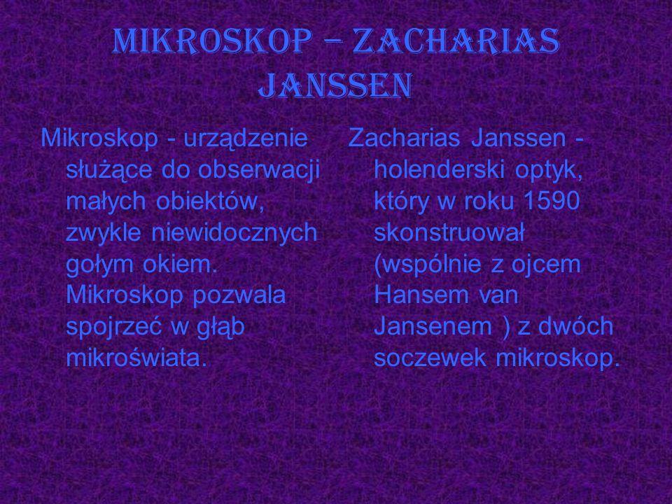 Mikroskop – Zacharias Janssen
