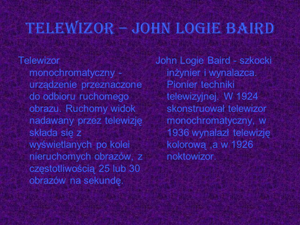 Telewizor – John Logie Baird