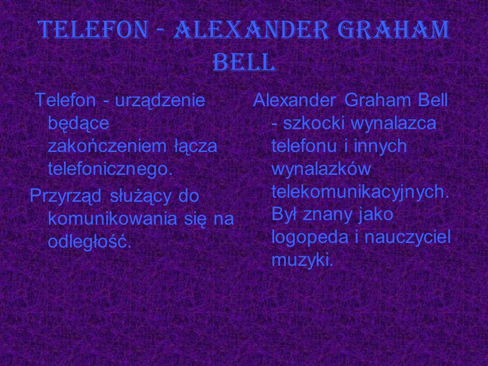 Telefon - Alexander Graham Bell