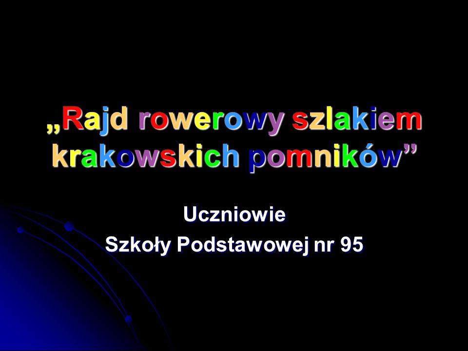 """""""Rajd rowerowy szlakiem krakowskich pomników"""