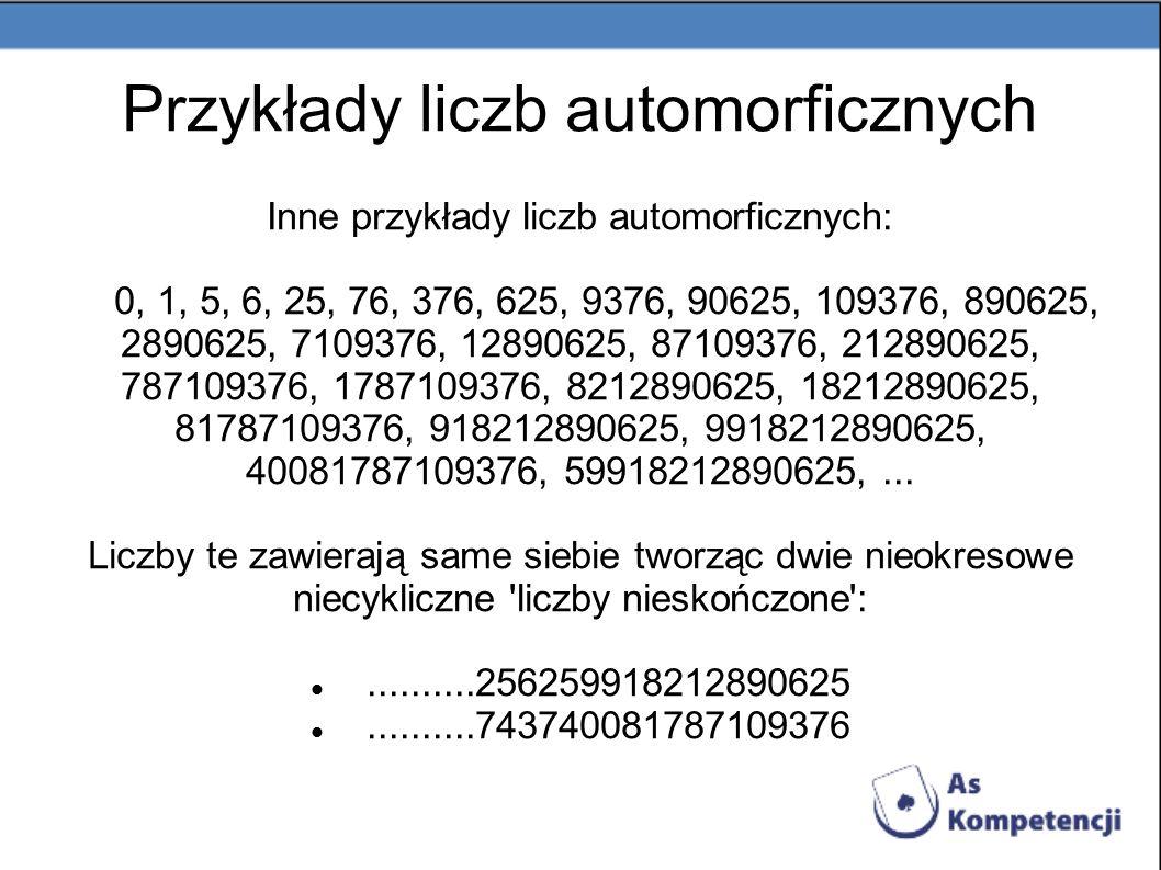 Przykłady liczb automorficznych