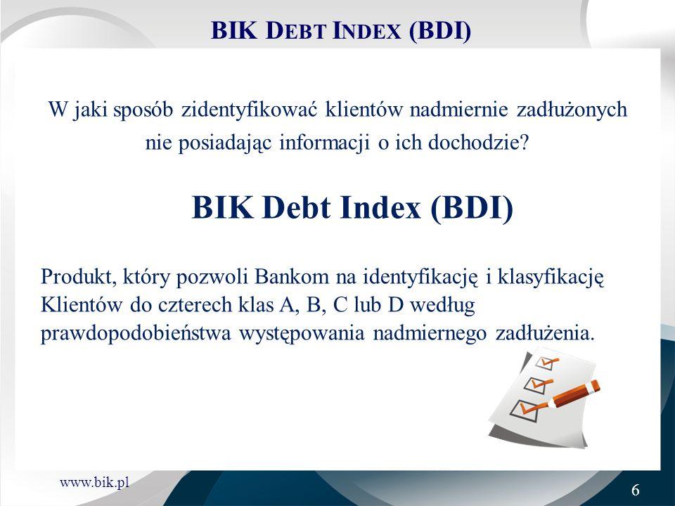 BIK Debt Index (BDI) W jaki sposób zidentyfikować klientów nadmiernie zadłużonych. nie posiadając informacji o ich dochodzie