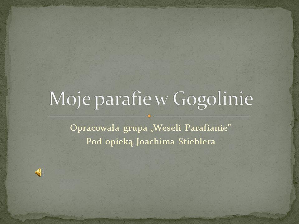 Moje parafie w Gogolinie