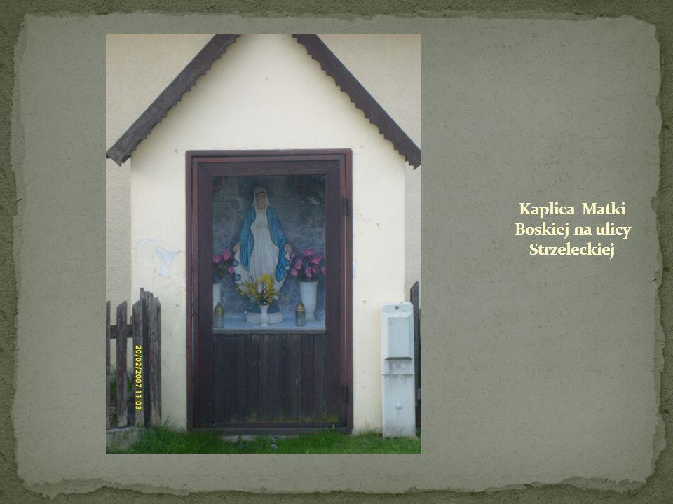 Kaplica Matki Boskiej na ulicy Strzeleckiej