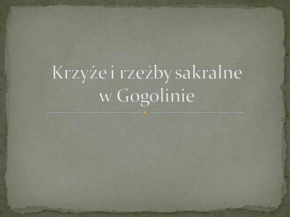 Krzyże i rzeźby sakralne w Gogolinie