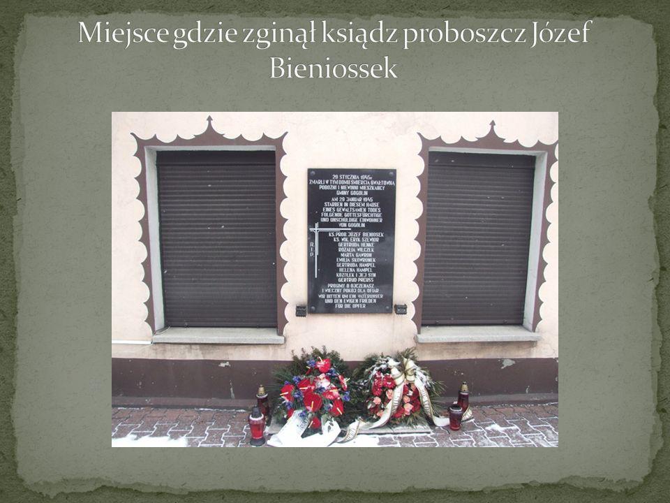 Miejsce gdzie zginął ksiądz proboszcz Józef Bieniossek