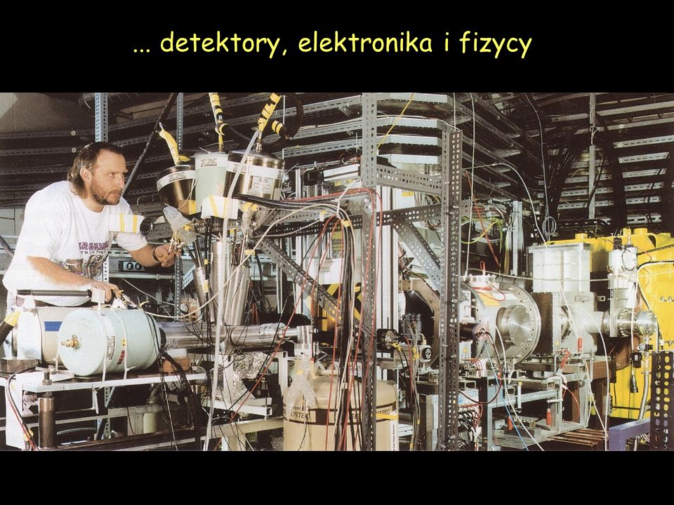 ... detektory, elektronika i fizycy