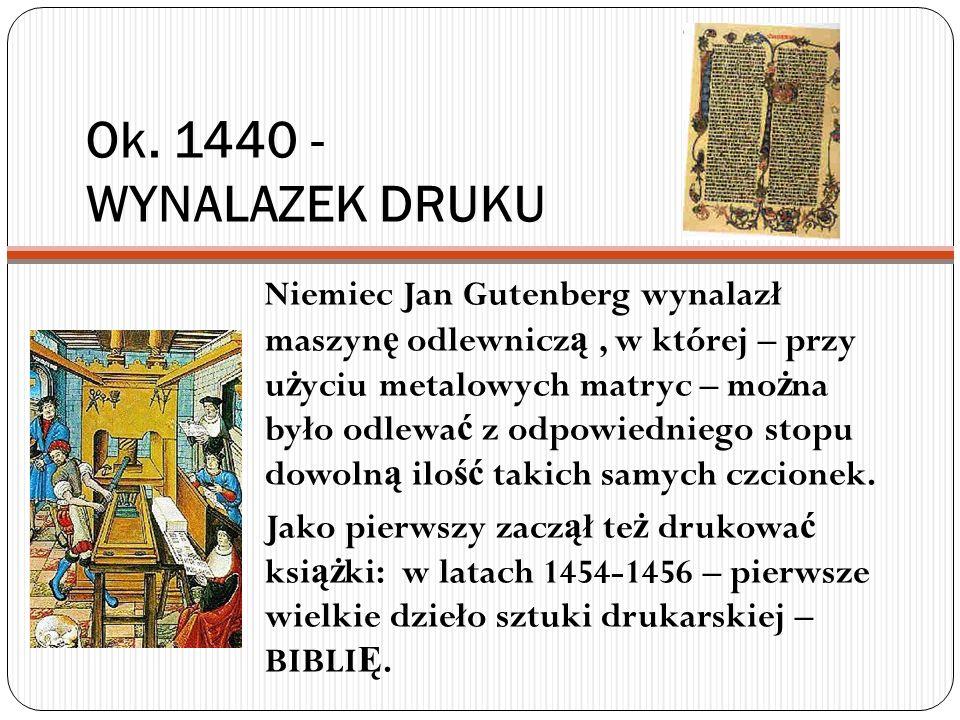 Ok. 1440 - WYNALAZEK DRUKU