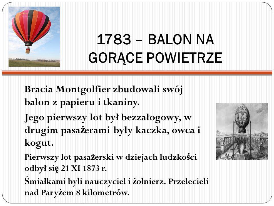 1783 – BALON NA GORĄCE POWIETRZE