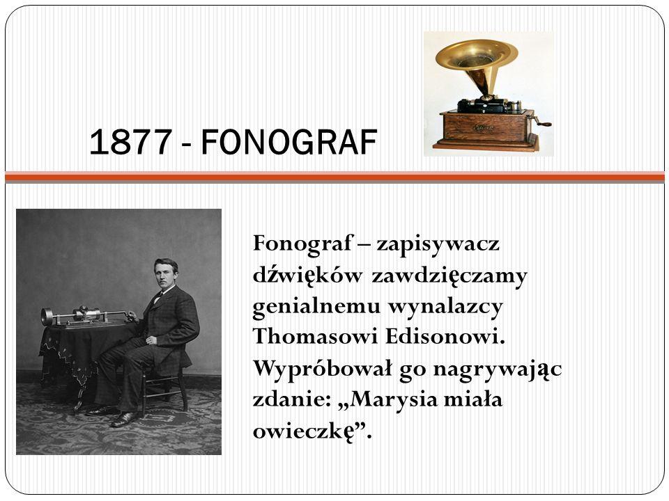 1877 - FONOGRAF