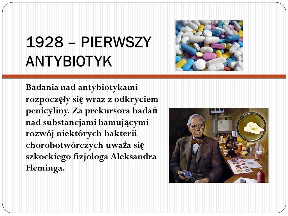 1928 – PIERWSZY ANTYBIOTYK