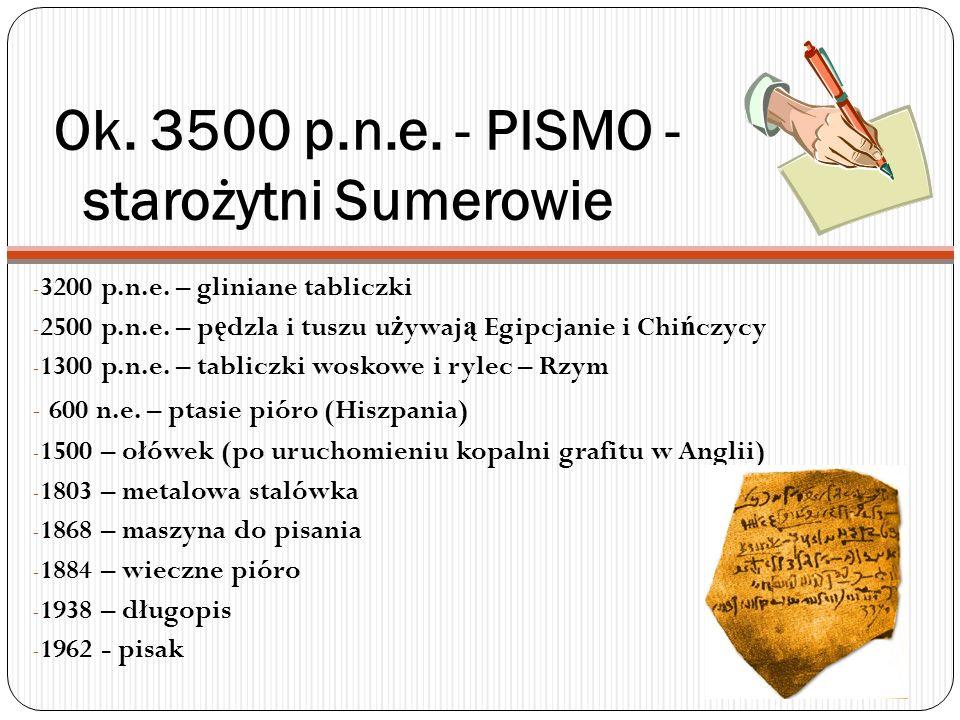Ok. 3500 p.n.e. - PISMO - starożytni Sumerowie