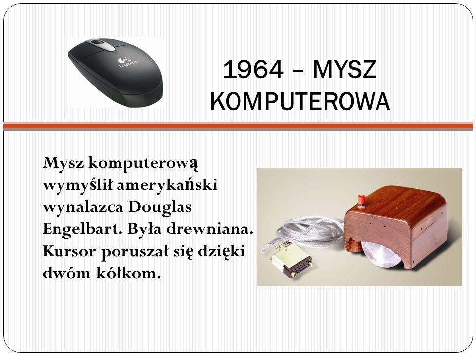 1964 – MYSZ KOMPUTEROWA