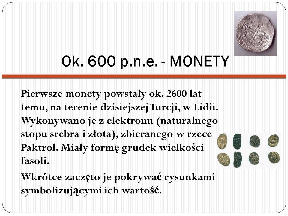 Ok. 600 p.n.e. - MONETY