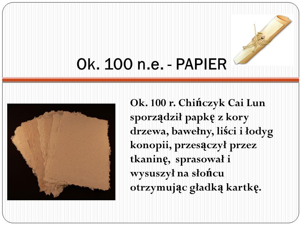 Ok. 100 n.e. - PAPIER