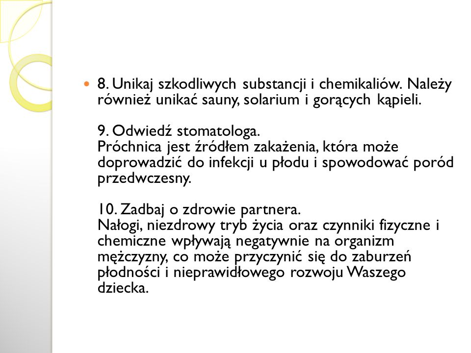 8. Unikaj szkodliwych substancji i chemikaliów