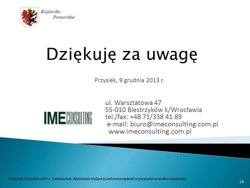 Dziękuję za uwagę e-mail: biuro@imeconsulting.com.pl