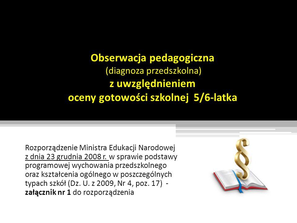 Obserwacja pedagogiczna (diagnoza przedszkolna) z uwzględnieniem oceny gotowości szkolnej 5/6-latka
