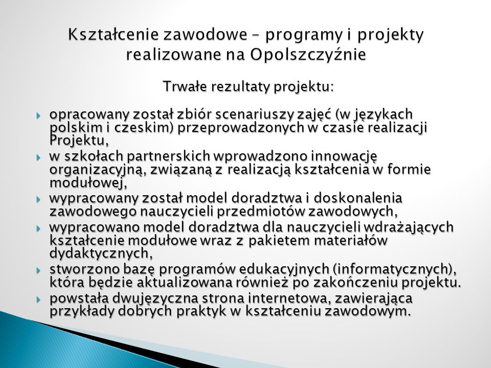 Trwałe rezultaty projektu: