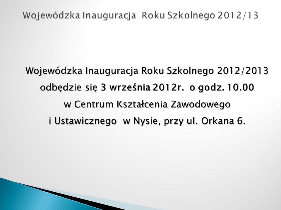 Wojewódzka Inauguracja Roku Szkolnego 2012/13