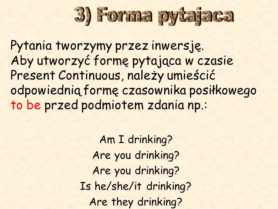 3) Forma pytajaca