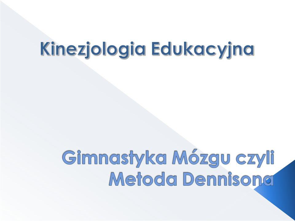 Gimnastyka Mózgu czyli Metoda Dennisona