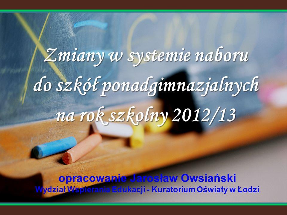 Zmiany w systemie naboru do szkół ponadgimnazjalnych