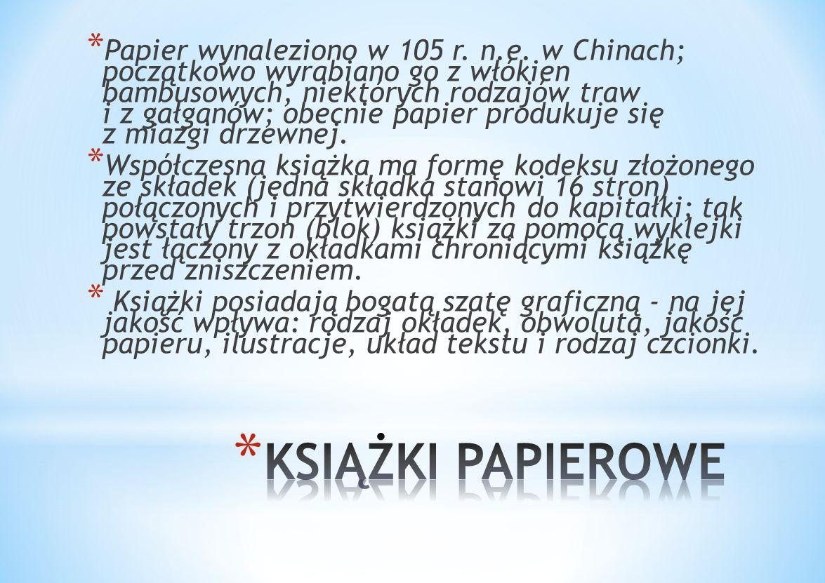 Papier wynaleziono w 105 r. n. e