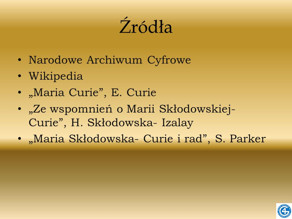 """Źródła Narodowe Archiwum Cyfrowe Wikipedia """"Maria Curie , E. Curie"""