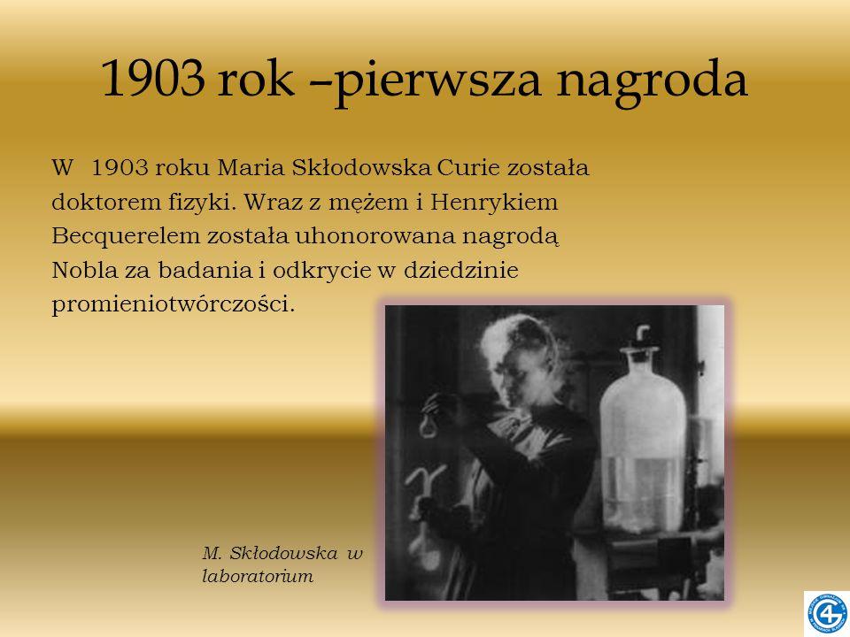 1903 rok –pierwsza nagroda