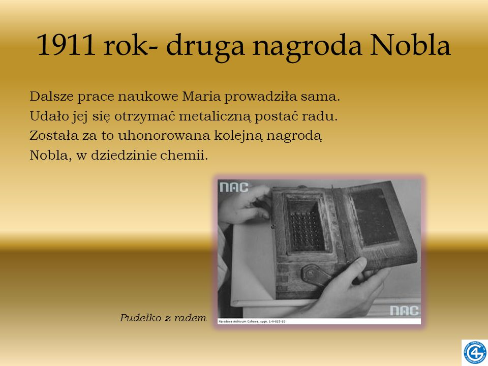 1911 rok- druga nagroda Nobla