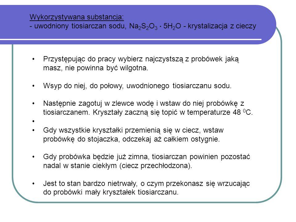 Wykorzystywana substancja: