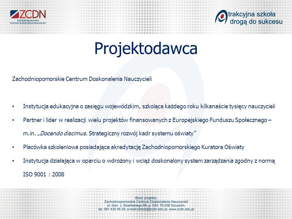 Projektodawca Zachodniopomorskie Centrum Doskonalenia Nauczycieli