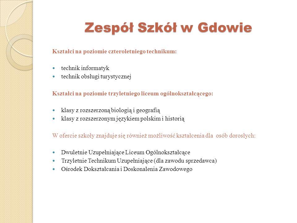 Zespół Szkół w Gdowie Kształci na poziomie czteroletniego technikum: