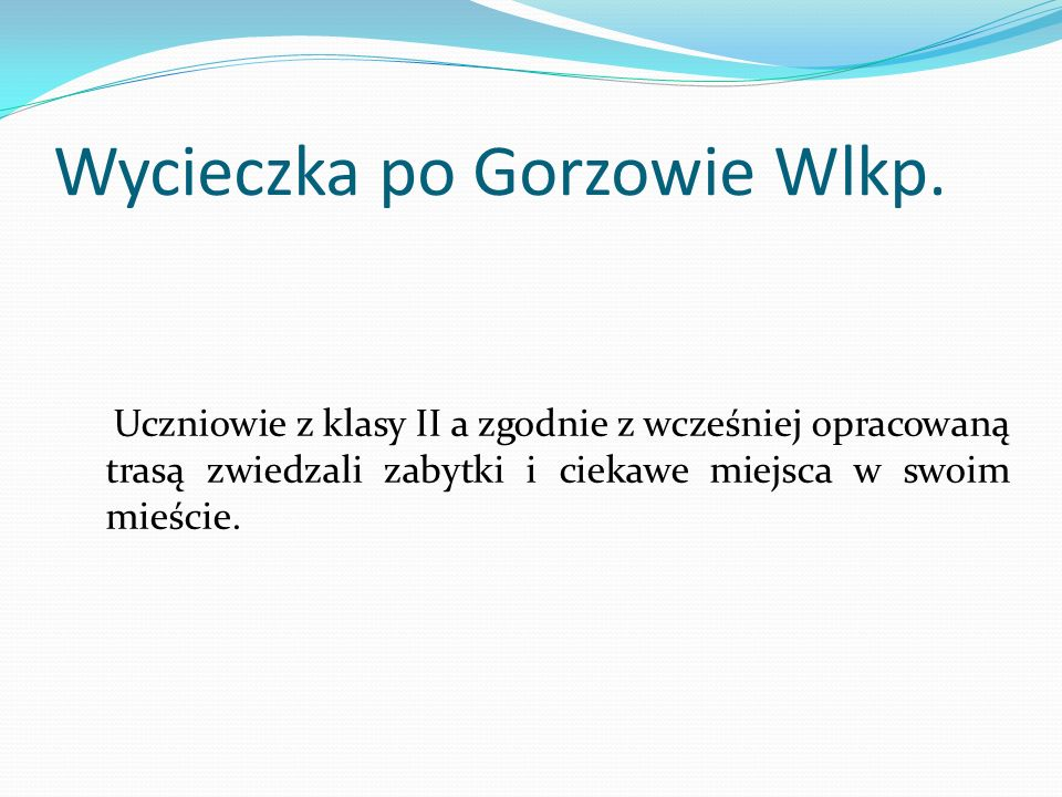 Wycieczka po Gorzowie Wlkp.