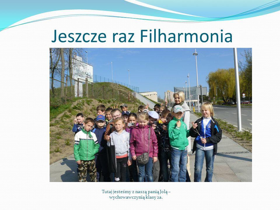 Jeszcze raz Filharmonia
