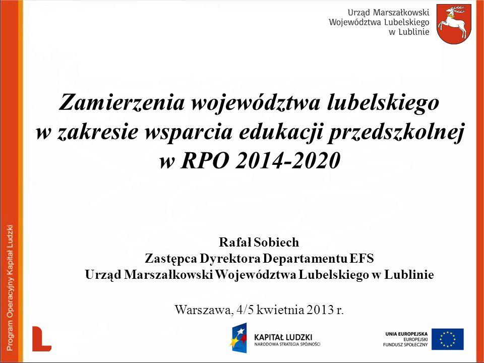 Zamierzenia województwa lubelskiego w zakresie wsparcia edukacji przedszkolnej w RPO 2014-2020