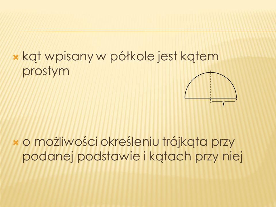 kąt wpisany w półkole jest kątem prostym