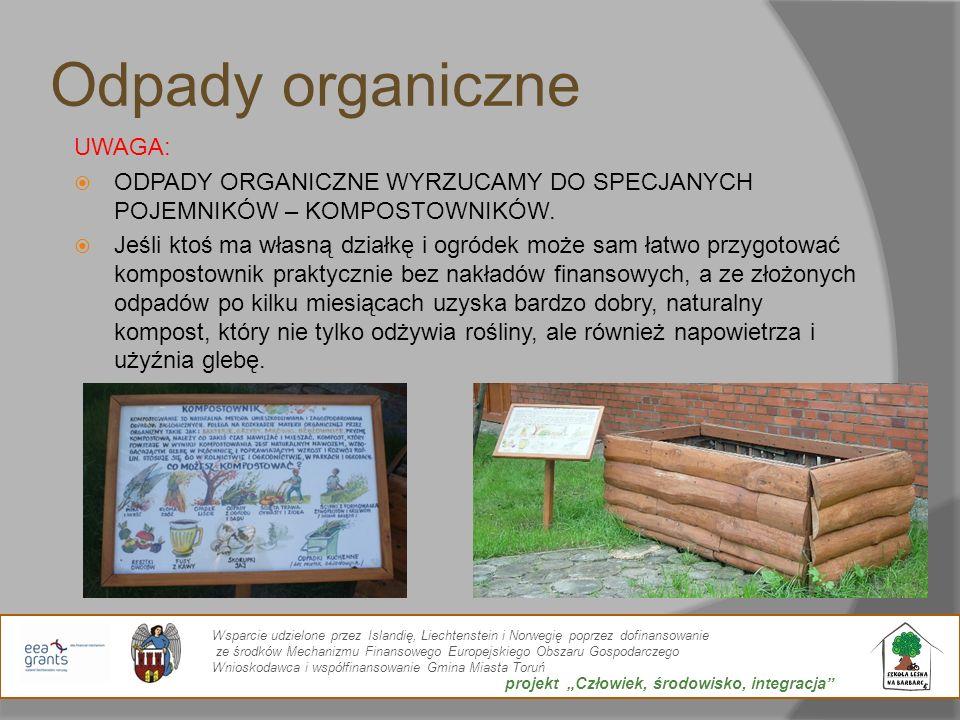 Odpady organiczne UWAGA: