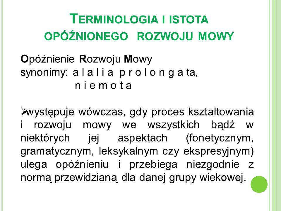 Terminologia i istota opóźnionego rozwoju mowy