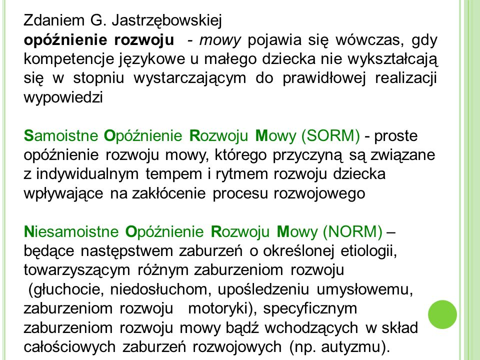 Zdaniem G. Jastrzębowskiej