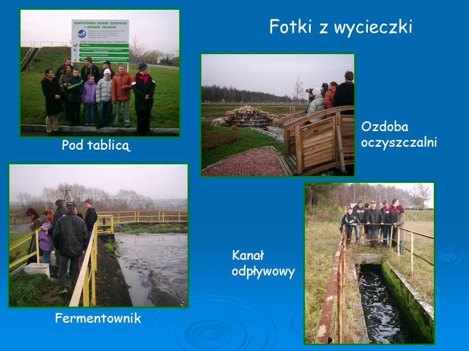 Fotki z wycieczki Ozdoba oczyszczalni Pod tablicą Kanał odpływowy