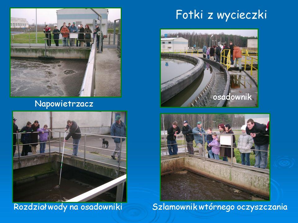 Fotki z wycieczki osadownik Napowietrzacz Rozdział wody na osadowniki