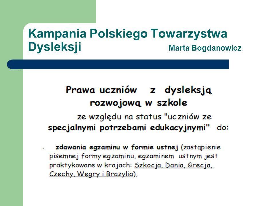 Kampania Polskiego Towarzystwa Dysleksji Marta Bogdanowicz